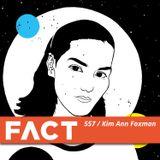 FACT mix 557 - Kim Ann Foxman (Jun '16)