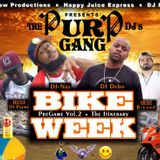 Bike Week Pre-Game The Itinerary Hosted By: DJ B-Lord & DJ-PayMe