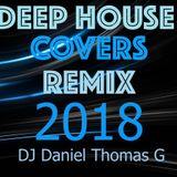 Deep House Covers Remix 2018