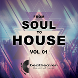 From Soul to House Vol 1