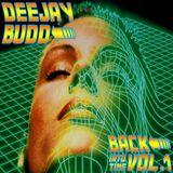 DeeJayBudd - Back Into Time Vol.1