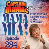 Episode 284 / Mama Mia!