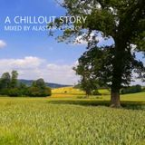 A Chillout Story - Mixed by Alastair Pursloe