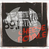 Cheese Royale Freestyle Sessions Home 89.1 | Apr 18