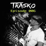 100% Trasko - Episode 06