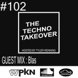 The Techno Takeover #102 Guest Mix: Blas