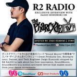 R2 RADIO EP3 WITH DAIGO KUSUNOKI
