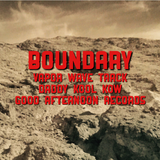 Boundary.Vapor Wave Track.Daddy Kool Kow.Good Afternoon Records.