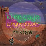 ZZK Mixtape Vol. 24 - King Coya Wayno Power