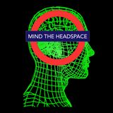 Mind The Headspace Ep. 4 - DJ Cymatic
