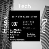 DCR - Deep Cut Radio | Episode 007 w/ Jeff The Jacker | Exclusive Guest Mix