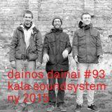 Dainos Dainai #93 Kala Soundsystem: NY 2015