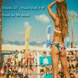Chmielu DJ - House Stuff # 11 ( House on the beach)