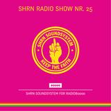 Shrn Radio Show Nr. 25