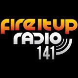 FIUR141 / Fire It Up 141