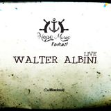 WALTER ALBINI LIVE
