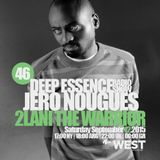Deep Essence Radio Show Episode 46 - with 2Lani The Warrior Guest Mix