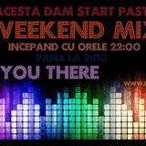 Weekend Mix - Radio Buxton Easter start with us (Editia I) After Party Guest Mix
