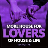 MORE HOUSE FOR LOVERS