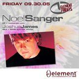 Noel Sanger @ Element Seattle 9.30.05