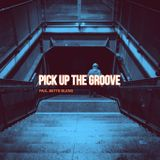 PICK UP THE GROOVE SESSIONS 2 BY PAUL BETTS