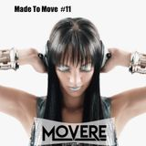 Movere presents Made To Move Episode 11