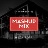 Martinbeatz - Mashup Mix Hits of 2017