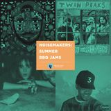Noisemakers: Summer BBQ Jams