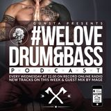 Gunsta_Presents_#WeLoveDrum&Bass Podcast & Mage Guest Mix