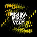 VCNT — mishka mixtape February'12