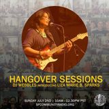 Hangover Sessions 118 Ft. Liza Marie Sparks ~ July 2nd 2017