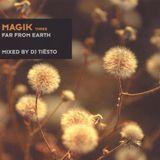 Tiësto - Magik Three: Far from Earth