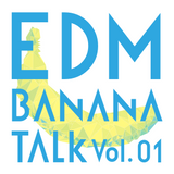 EDM Banana Talk Vol.1 - Madeon EDC Las Vegas 2014 (1/2)