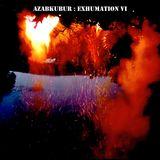AZABKUBUR : EXHUMATION VI ( YULE SOLSTICE JUNE 2014 )