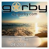 DJ Gorby.com In the Mix 04/2018
