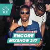 Encore Mixshow 217