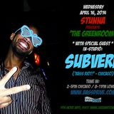 Subverb Live in the Greenroom with Stunna April 2014