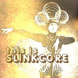 Slinkcore Sessions Vol 001: This is Slinkcore