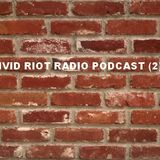 VIVID RIOT RADIO PODCAST (2)