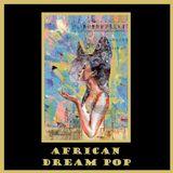 African Dream Pop