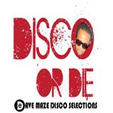 Disco or Die (Dave Maze Selections)