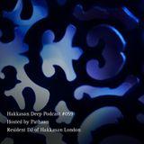 Hakkasan Deep Podcast #059