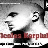 Nicolas Karpiuk - Bajo Consumo Podcast 048