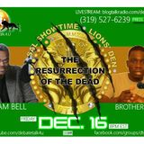 The Resurrection Of The Dead. (Dialog) William Bell & Brother Josh