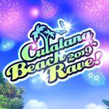 2019/8/10 Culalana Beach Rave 2019!!!