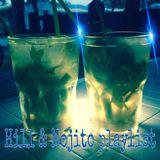 Hill & Mojito Playlist