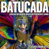 Batucada - The Sound of Brazilian Carnival