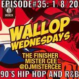 MISTER CEE WALLOP WEDNESDAYS EPISODE#35: 1/8/20