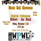 Music Hall Showcase - Gilbert (November 11, 2016)