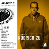Rota 91 - 21/10/2017- DJ Convidado Rodrigo 2U